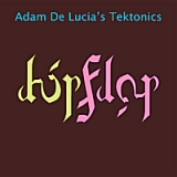 Hip Flop (Take 1) Lyrics Adam De Lucia's Tektonics