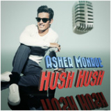 Hush Hush (Single) Lyrics Asher Monroe