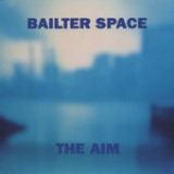 The Aim - EP Lyrics Bailter Space
