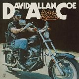 Rides Again Lyrics David Allan Coe