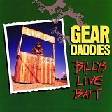 Billy's Live Bait Lyrics Gear Daddies