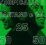 Miscellaneous Lyrics Gilberto Gil & Caetano Veloso