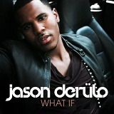 What If (Single) Lyrics Jason Derulo