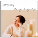 Morning Of My Life Lyrics Kelly Kathy