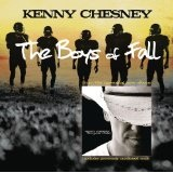 Boys Of Fall (Single) Lyrics Kenny Chesney