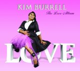 The Love Album Lyrics Kim Burrell