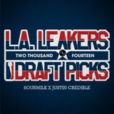 The 2014 Draft Picks Lyrics LA Leakers