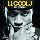 All World 2 Lyrics LL Cool J