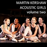 Acoustic Girls Volume 2 Lyrics Martin Kershaw