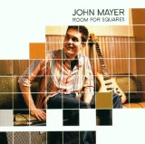 Room For Squares Lyrics Mayer John
