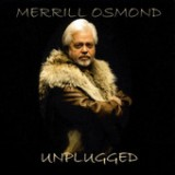 Unplugged Lyrics Merrill Osmond