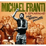All Rebel Rockers Lyrics Michael Franti