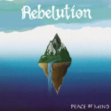 Peace of Mind Lyrics Rebelution