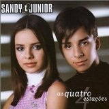 Quatro Estacoes Lyrics Sandy & Junior