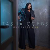 One Place Live Lyrics Tasha Cobbs