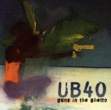Guns In The Ghetto Lyrics UB40