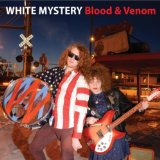 Blood & Venom Lyrics White Mystery