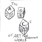 The ABCs of Art Paul Schlosser's World Lyrics Art Paul Schlosser