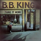 Take It Home Lyrics B.B. King