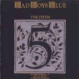 The Fifth Lyrics Bad Boys Blue