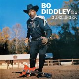 Bo Diddley Is A Gunslinger Lyrics Bo Diddley