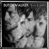 Afraid Of Ghosts Lyrics Butch Walker