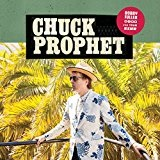 Bobby Fuller Died for Your Sins Lyrics Chuck Prophet