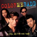 Young, Gifted & Badd Lyrics Color Me Badd