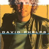 Revelation Lyrics David Phelps