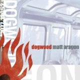 Matt Aragon Lyrics Dogwood