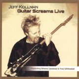 Guitar Screams Live Lyrics Jeff Kollman