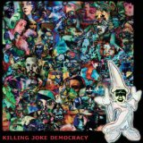 Democracy Lyrics Killing Joke