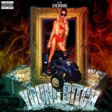 Young B!tch Lyrics Lil Debbie