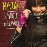 The Middle of Hollywood (EP) Lyrics Manika