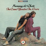 In Case You're In Love Lyrics Sonny & Cher