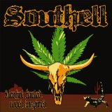 Alcohol Fueled, Weed Inspired Lyrics Southell