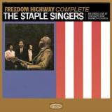 Freedom Highway Complete – Live At Chicago's New Nazareth Church Lyrics The Staple Singers