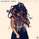 The Order of Time Lyrics Valerie June