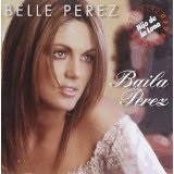 Baila Perez Lyrics Belle Perez