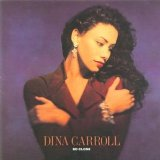 Miscellaneous Lyrics Dina Carroll