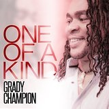 One of a Kind Lyrics Grady Champion