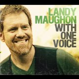 With One Voice Lyrics Landy Maughon
