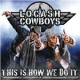 This Is How We Do It Lyrics Locash Cowboys