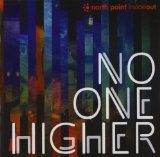 No One Higher Lyrics North Point InsideOut