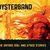 The Oxford Girl And Other Stories Lyrics Oysterband