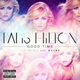 Good Time (Single) Lyrics Paris Hilton