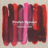 Crimson / Red Lyrics Prefab Sprout