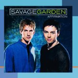 Affirmation Lyrics Savage Garden