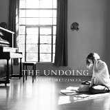 The Undoing Lyrics Steffany Gretzinger
