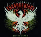 On The Verge Lyrics The Fabulous Thunderbirds